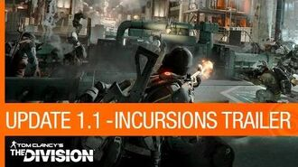Tom Clancy's The Division Trailer - Update 1.1 Incursions US