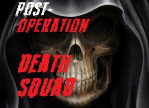 Post Operation Death Squad