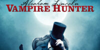 Episode 115: Abraham Lincoln: Vampire Hunter