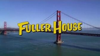 Fuller House Opening Credits Season 1