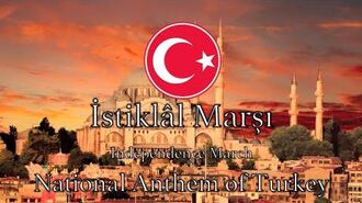 National Anthem Turkey - İstiklâl Marşı *NEW VERSION*