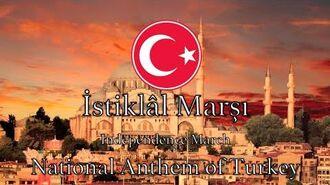 National Anthem Turkey - İstiklâl Marşı *NEW VERSION*