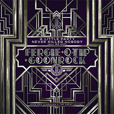 Fergie, Q-Tip, Goonrock - -A Little Party Never Killed Nobody (All We Got)- (Promotional single)