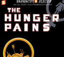 The Hunger Pains (Papercutz Slices)