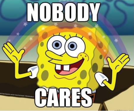 File:Spongebob-meme-nobodycares.jpg