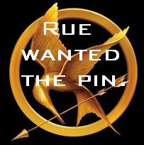 File:Rue-wanted-the-pin.jpg