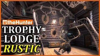 TheHunter ★ Trophy Lodge Rustic