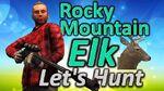 TheHunter Let's Hunt ROCKY MOUNTAIN ELK