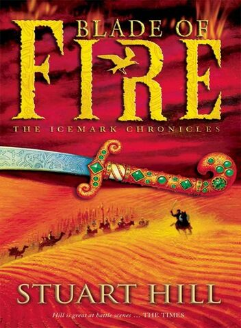 File:Blade-of-Fire-Chronicles-of-the-Icemark-Stuart-Hill.jpg