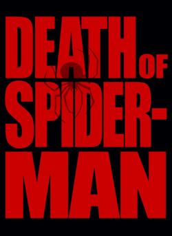 File:250px-Death of Spider-Man Promo.jpg