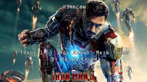 Iron Man 3 - Official Score 1 'Iron Man 3' Brian Tyler (Soundtrack) Main Theme OST (1080p HD)