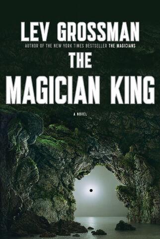 File:The Magician King, Lev Grossman.jpg