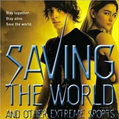 Book 3: Saving the World and Other Extreme Sports