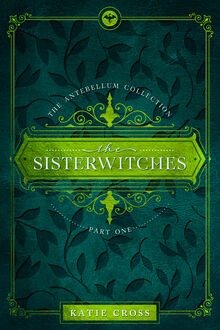 The Sisterwitches- Part One cover