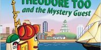 Theodore Too and the Mystery Guest