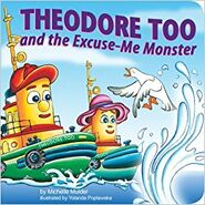 TheodoreTooAndTheExcuseMeMonster
