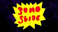 S4E20.180 Sumo Slide