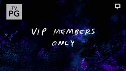 VIP Members Only Title Card