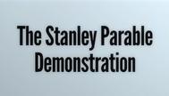 TheStanleyParableDemonstration