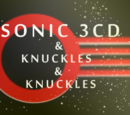 Sonic 3CD & Knuckles & Knuckles