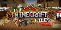 The Minecraft Files