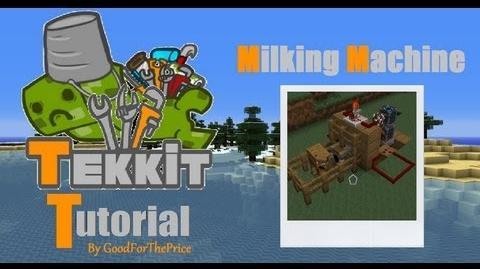 Tekkit Tutorial Milking Machine