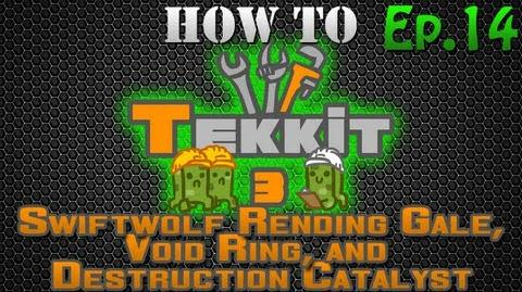 How to Tekkit - Swiftwolf's Rending Gale, Void Ring and Destruction Catalyst