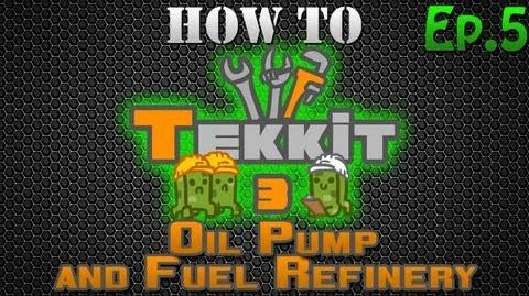 How to Tekkit - Oil Pump and Fuel Refinery