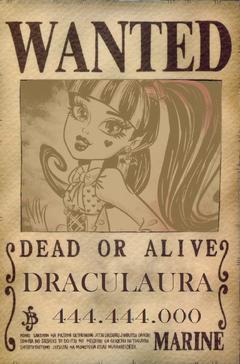 Wanted Draculaura