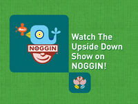 Watch The Upside Down Show On Noggin