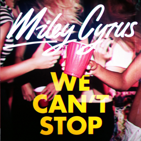 File:We Can't Stop - Single.png