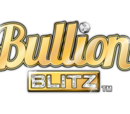 Bullion Blitz