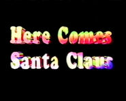HereComesSantaClaus-SongTitle