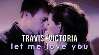 Travis & Victoria Let Me Love You-0