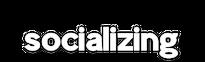 Socializing Subheader