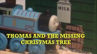 A Remake of Thomas and the Missing Christmas Tree