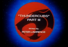 Thundercubs - Part III - Title Card