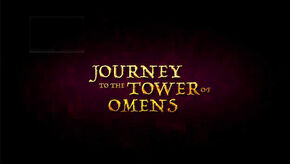 Journey to the Tower of Omens Title Card