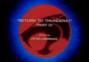 Return to Thundera - Part IV - Title Card