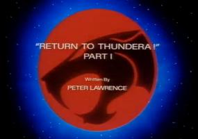 Return to Thundera - Part I - Title Card