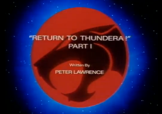 File:Return to Thundera - Part I - Title Card.png
