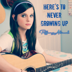 Here's To Never Growing Up, cover