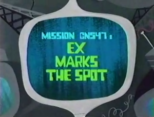 Ex Marks the Spot Titlecard