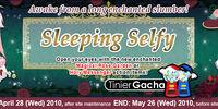 Sleeping Selfy Gacha