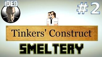 Minecraft Tutorials - Tinkers Construct - Smeltery-1399166976