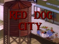 Red Dog City
