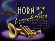 HornBlowsatLunchtimeTitleCard