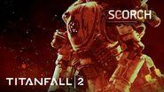 Titanfall 2 Official Titan Trailer Meet Scorch