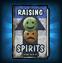 Raising Spirits