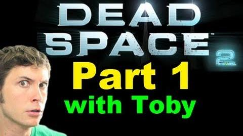 Let's Play Dead Space 2 - I'm Screwed - Part 1-1
